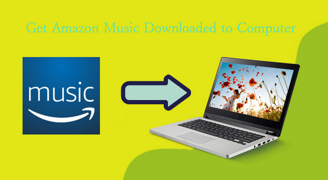 how to download songs from amazon music to computer